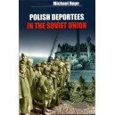 Polish Deportees in the Soviet Union