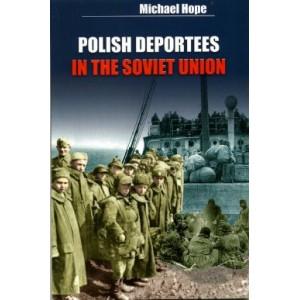 Polish Deportees in the Soviet Union