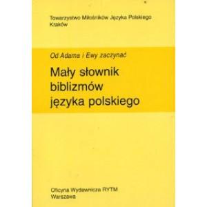 Mały słownik biblizmów języka polskiego