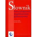 Słownik frazeologiczny współczesnej polszczyzny