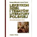 Leksykon dzieł i tematów literatury polskiej