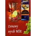 Domowy wybór win