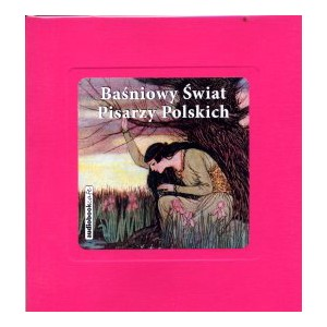 Baśniowy świat pisarzy polskich
