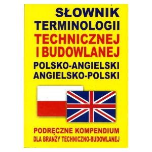 Słownik terminologii technicznej i budowlanej