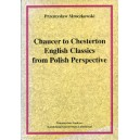 Chaucer to Chesterton English Classics from Polisch Perspective