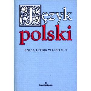 Język polski. Encyklopedia w tabelach