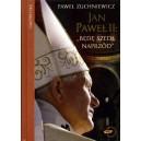 """Jan Paweł II: """"Będę szedł dalej"""""""